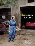 """Katalog zur Ausstellung """"Über Leben am Land"""""""