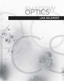 Lina Selander: Shadow Optics