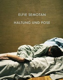 "Elfie Semotan ""Position and Pose"""