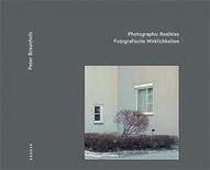 """P. Braunholz """"Fotografische Wirklichkeiten"""""""